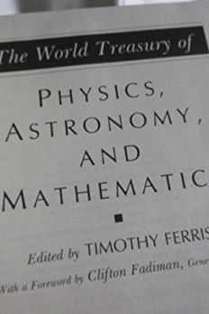 The World Treasury of Physics, Astronomy and Mathematics book cover