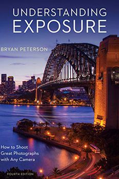 Understanding Exposure, Fourth Edition book cover