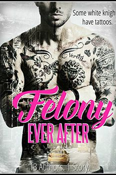 Felony Ever After book cover