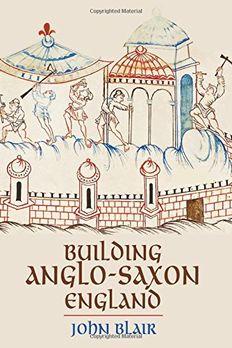 Building Anglo-Saxon England book cover