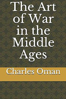 The Art of War in the Middle Ages book cover