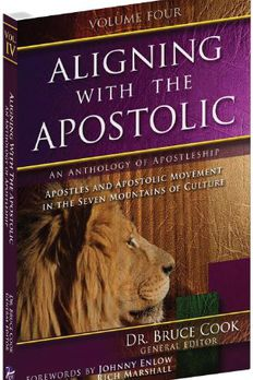 Aligning With The Apostolic, Volume 4 book cover