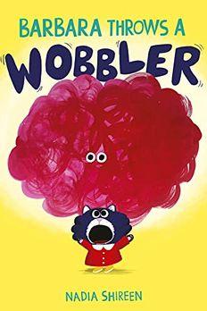 Barbara Throws A Wobbler book cover