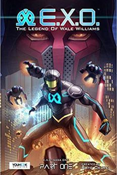 E.X.O. - The Legend of Wale Williams Part One book cover