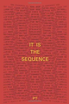 It Is The Sequence book cover