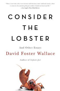 Consider the Lobster and Other Essays book cover