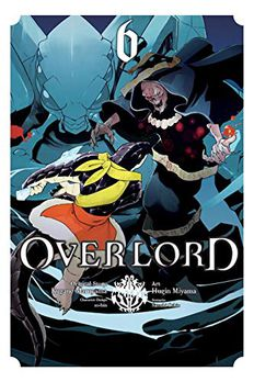 Overlord Manga, Vol. 6 book cover