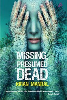 Missing Presumed Dead [Paperback] Kiran Manral book cover