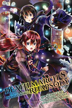 Death March to the Parallel World Rhapsody Manga, Vol. 8 book cover