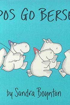 Hippos Go Berserk! book cover