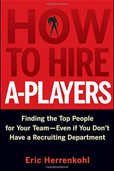 How to Hire A-Players book cover
