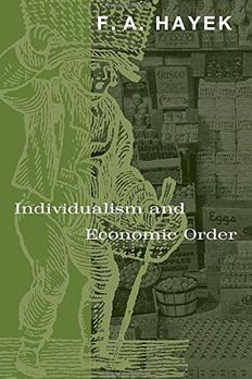 Individualism and Economic Order book cover