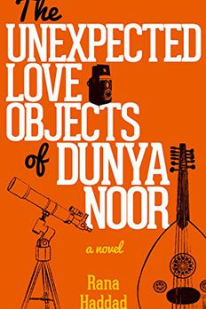 The Unexpected Love Objects of Dunya Noor book cover