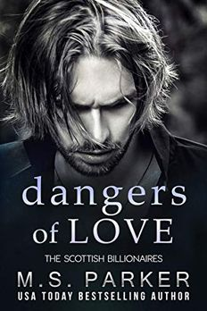 Dangers of Love (The Scottish Billionaires Book 5) book cover
