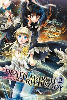 Death March to the Parallel World Rhapsody Manga, Vol. 2 book cover