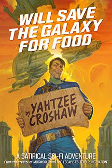 Will Save the Galaxy for Food book cover