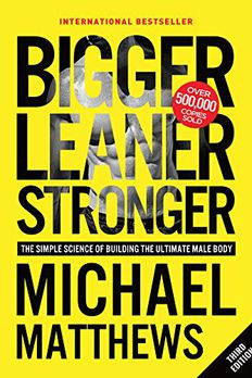 Bigger Leaner Stronger book cover