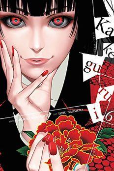Kakegurui - Compulsive Gambler, Vol. 6 book cover