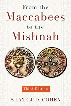 From the Maccabees to the Mishnah, Third Edition book cover