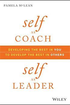 Self as Coach, Self as Leader book cover