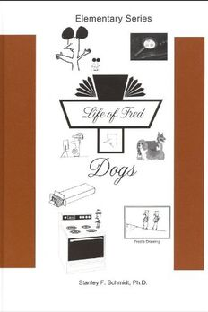 Life of Fred: Dogs book cover