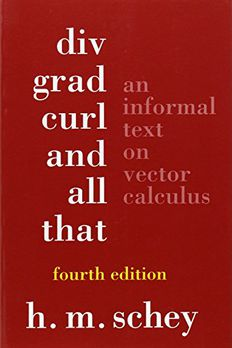 Div, Grad, Curl, and All That book cover