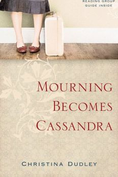 Mourning Becomes Cassandra book cover