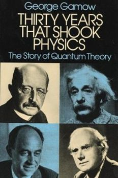 Thirty Years that Shook Physics book cover
