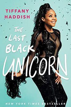 The Last Black Unicorn book cover
