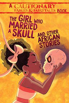 The Girl Who Married a Skull and Other African Stories book cover