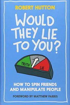 Would They Lie to You? book cover
