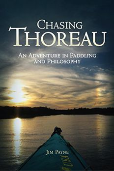 Chasing Thoreau An Adventure in Paddling and Philosophy book cover