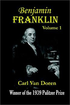 Benjamin Franklin, Volume 1 book cover