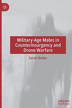 Military-Age Males in Counterinsurgency and Drone Warfare book cover