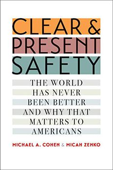 Clear and Present Safety book cover
