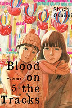 Blood on the Tracks, Vol. 5 book cover