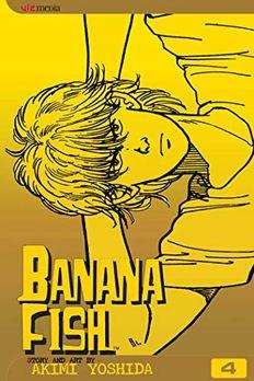 Banana Fish, Vol. 4 book cover