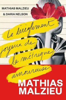 Le Dérèglement joyeux de la métrique amoureuse book cover