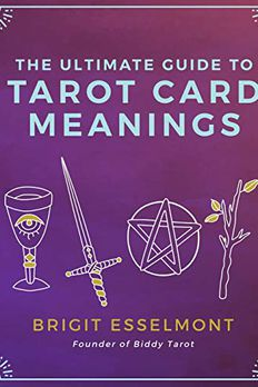 The Ultimate Guide to Tarot Card Meanings book cover