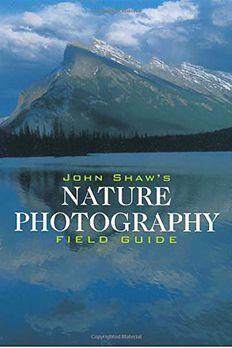 John Shaw's Nature Photography Field Guide book cover