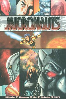 Micronauts Volume 1 book cover