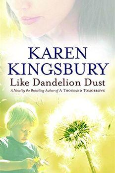 Like Dandelion Dust book cover