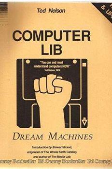 Computer Lib/Dream Machines, Revised Edition book cover