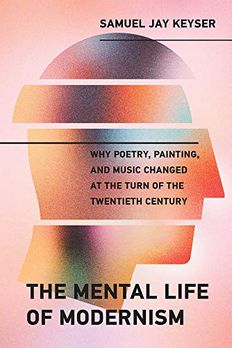The Mental Life of Modernism book cover