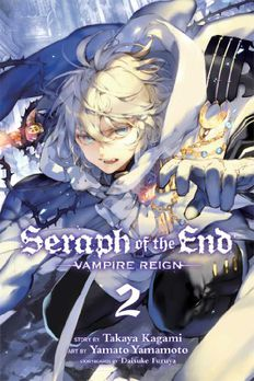 Seraph of the End, Vol. 2 book cover