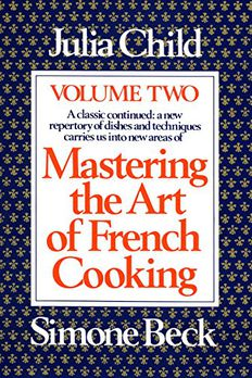 Mastering the Art of French Cooking, Vol. 2 book cover