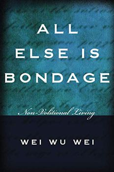 All Else Is Bondage book cover