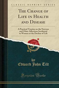The Change of Life in Health and Disease book cover