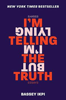 I'm Telling the Truth, but I'm Lying book cover