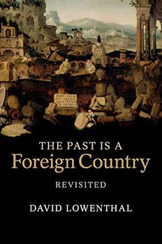 The Past Is a Foreign Country – Revisited book cover